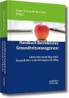 [Handbuch Betriebliches Gesundheitsmanagement]