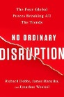 [Richard Dobbs, James Manyika, Jonathan Woetzel: No Ordinary Disruption: The Four Global Forces Breaking All the Trends]