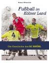 [Heiner Gillmeister: Fußball im Kölner Land]