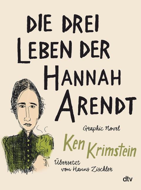 Die drei Leben der Hannah Arendt