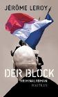 [Jérôme Leroy: Der Block]