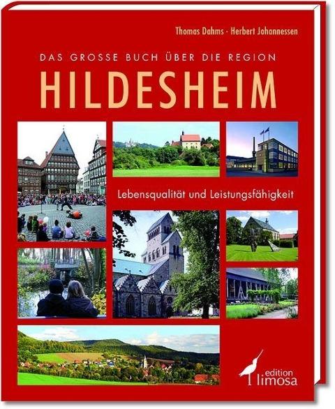 Besondere Geschenkideen aus Hildesheim: Das große Buch über die Region Hildesheim