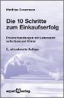 [Matthias Grossmann: Die 10 Schritte zum Einkaufserfolg]