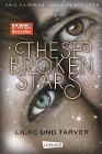 [Amie Kaufman, Meagan Spooner: These Broken Stars. Lilac und Tarver]