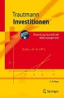 [Siegfried Trautmann: Investitionen]