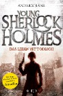 [Andrew Lane: Young Sherlock Holmes 02. Das Leben ist tödlich]