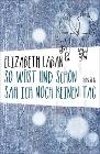 [Elizabeth Laban: So wüst und schön sah ich noch keinen Tag]