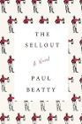 [Paul Beatty: The Sellout]