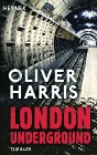 [Oliver Harris: London Underground]