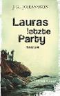 [J. K. Johansson: Lauras letzte Party]