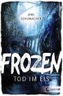 [Jens Schumacher: Frozen]