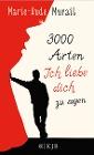 [Marie-Aude Murail: 3000 Arten, Ich liebe dich zu sagen]