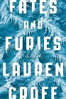 [Lauren Groff: Fates and Furies]