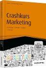 [Helmut Geyer, Luis Ephrosi, Alexander Magerhans: Crashkurs Marketing - inkl. Arbeitshilfen online]