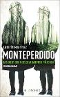 [Agustín Martínez: Monteperdido - Das Dorf der verschwundenen Mädchen]