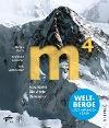 [Stefan Dech, Reinhold Messner, Nils Sparwasser: m4 Mountains - Die vierte Dimension]