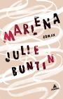 [Julie Buntin: Marlena]