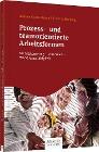 [Andrea Kruse-Bitour, Thomas Hardwig: Prozess- und teamorientierte Arbeitsformen]