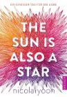 [Nicola Yoon: The Sun is also a Star.]
