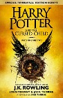 [J. K. Rowling, John Tiffany, Jack Thorne: Harry Potter and the Cursed Child - Parts One and Two (Special Rehearsal Edition)]