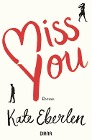 [Kate Eberlen: Miss you]