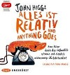 [John Higgs: Alles ist relativ und anything goes]