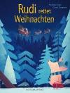 [Mathilde Stein: Rudi rettet Weihnachten]