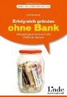 [Hans Emge: Erfolgreich gründen ohne Bank]