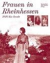 [Frauen in Rheinhessen - 1816 bis heute]