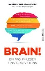 [Brain!]