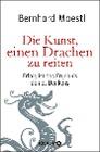 [Bernhard Moestl: Die Kunst, einen Drachen zu reiten]