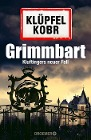 [Volker Klüpfel, Michael Kobr: Grimmbart]