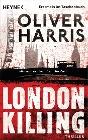 [Oliver Harris: London Killing]