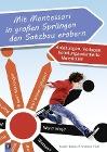 [Kerstin Bacher, Andreas Tietz: Mit Montessori in großen Sprüngen den Satzbau erobern]