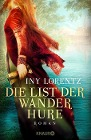 [Iny Lorentz: Die List der Wanderhure]