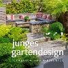 [Manuel Sauer: Junges Gartendesign - Terrassen und Sitzplätze]