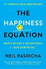 [Neil Pasricha: The Happiness Equation]