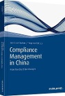 [Bernd-Uwe Stucken, Philipp Senff: Compliance Management in China]