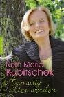 [Ruth Maria Kubitschek: Anmutig älter werden]