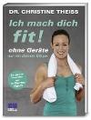 [Christine Theiss: Ich mach dich fit!]