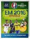 [UEFA EURO 2016(TM) - EM 2016: Das offizielle Buch zum Turnier]