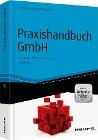 [Rocco Jula, Barbara Sillmann: Praxishandbuch GmbH - inkl. Arbeitshilfen online]