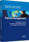 [Wolfgang Burr, Michael Stephan, Birthe Soppe, Steffen Weisheit: Patentmanagement]