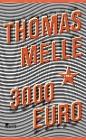 [Thomas Melle: 3000 Euro]