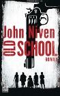 [John Niven: Old School]