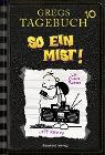 [Jeff Kinney: Gregs Tagebuch 10 - So ein Mist!]