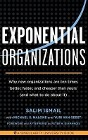 [Salim Ismail, Michael S. Malone, Yuri Van Geest: Exponential Organizations: Why New Organizations Are Ten Times Better, Faster, and Cheaper Than Yours (and What to Do about It)]