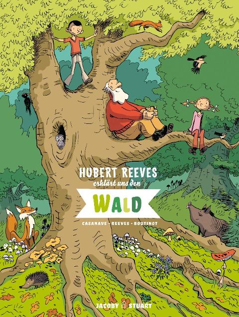 Hubert Reeves erklärt uns den Wald