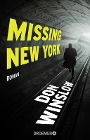[Don Winslow: Missing. New York]