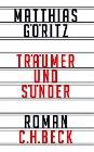 [Matthias Göritz: Träumer und Sünder]
